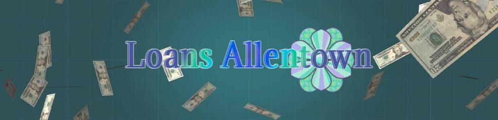Loans Allentown